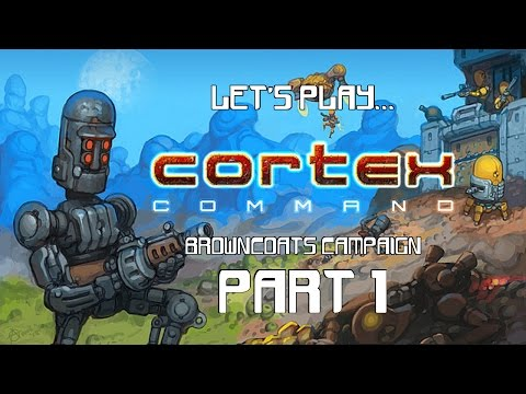 Cortex Command - Campaign Pt.1 - Introduction