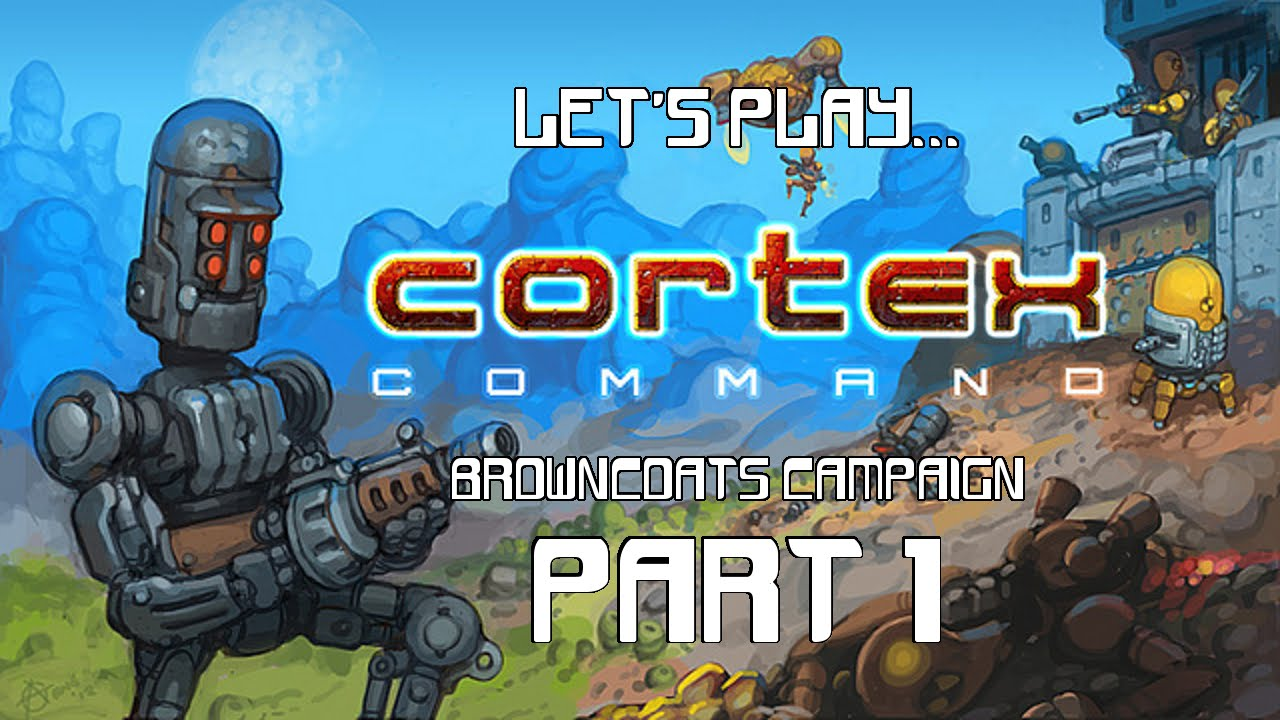 3at1ng0zm1um Plays Cortex Command Part 1 - video dailymotion