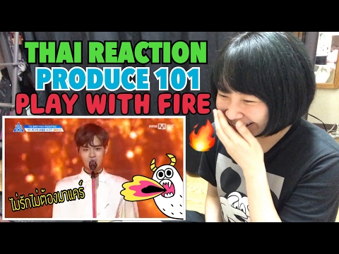 PRODUCE101 Season2 - PLAYING WITH FIRE [[THAI REACTION]]