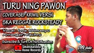 TURU NING PAWON - VERSI SKA REGGAE ROCKSTEADY | COVER BY SHR PROJECT feat IYOE ABIMANYU