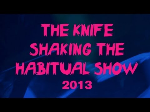 The Knife - Raging Lung - Shaking The Habitual Show Live Video