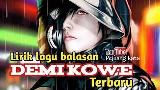 Download Lagu Lirik Lagu BALASAN DEMI KOWE PENDHOZA Terbaru