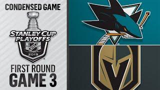 04/14/19 First Round, Gm3: Sharks @ Golden Knights