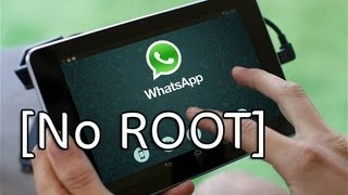 [NO ROOT] WhatsApp on Android Tablet (Nexus 7, Nexus 10, Galaxy Tab)