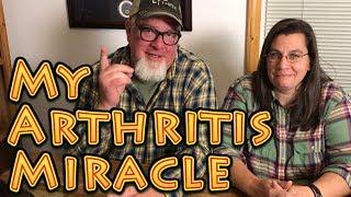 My Arthritis Miracle