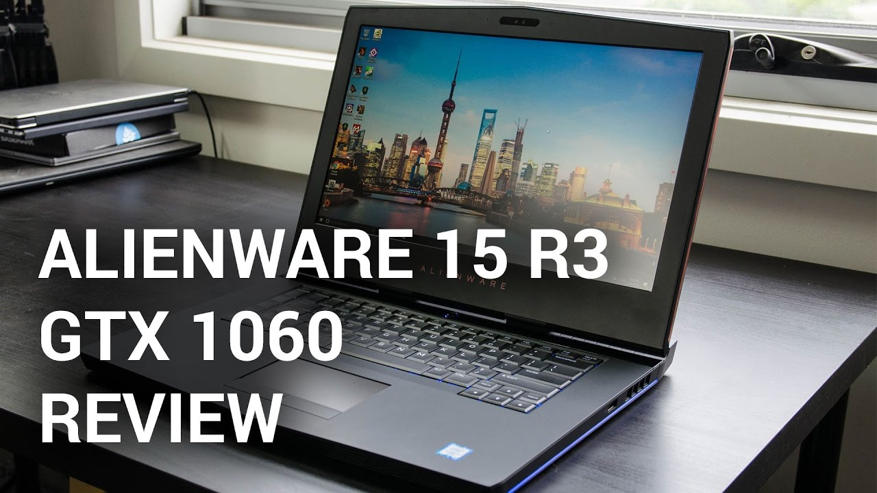 Alienware 15 R3 Review - TechSpot