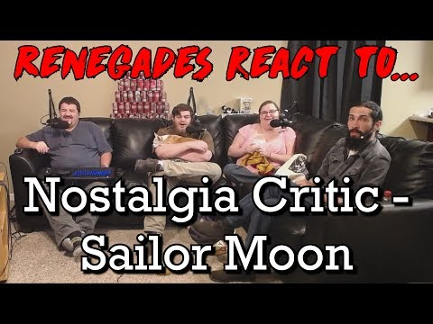 Renegades React to... Nostalgia Critic - Sailor Moon