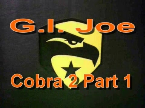 G.I. Joe: Cobra 2 Part 1