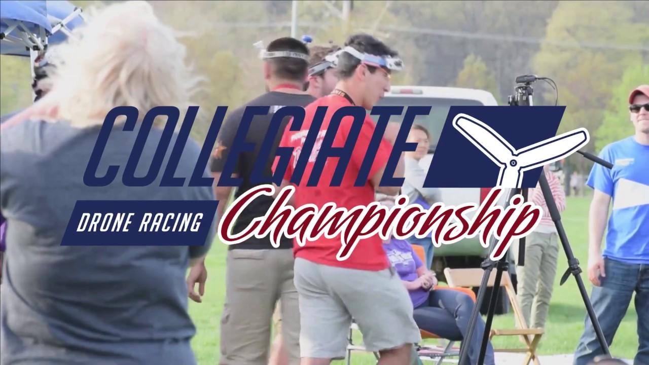 2017 Collegiate Drone Racing Championship- Finale