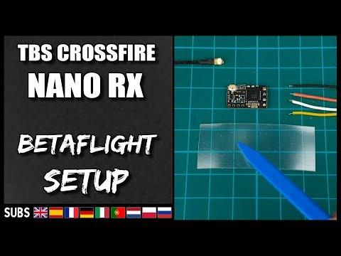 TBS Crossfire NANO RX - Betaflight Setup & Firmware Upgrade