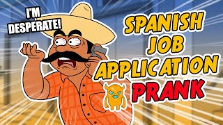 Funny Spanish Job Application Prank - Ownage Pranks