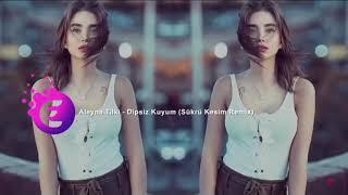 Aleyna Tilki - Dipsiz Kuyum Remix 2018