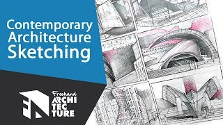 Master Architectural Sketching by Understanding Classical Modernist and Contemporary Architecture Freehand Architecture