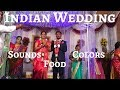 Crashing An Indian Wedding: The Colors & The Food