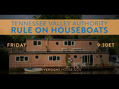 Reviewing the Tennessee Valley Authority's Prohibition  on Houseboats