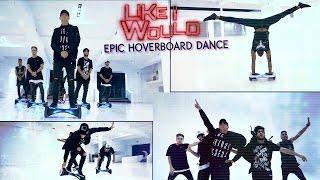 Like I Would - Zayn Malik  / Epic Hoverboard Dance Cover @zaynmalik