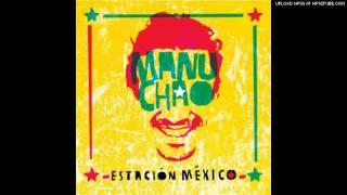 08.Mala Fama - Manu Chao (Estación México)