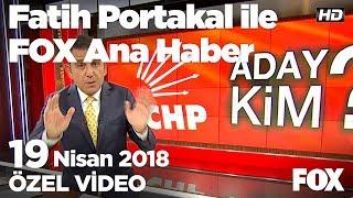 Erken Secim 24 Haziran 2018 19 Nisan 2018 Fatih Portakal Ile Fox Ana Haber