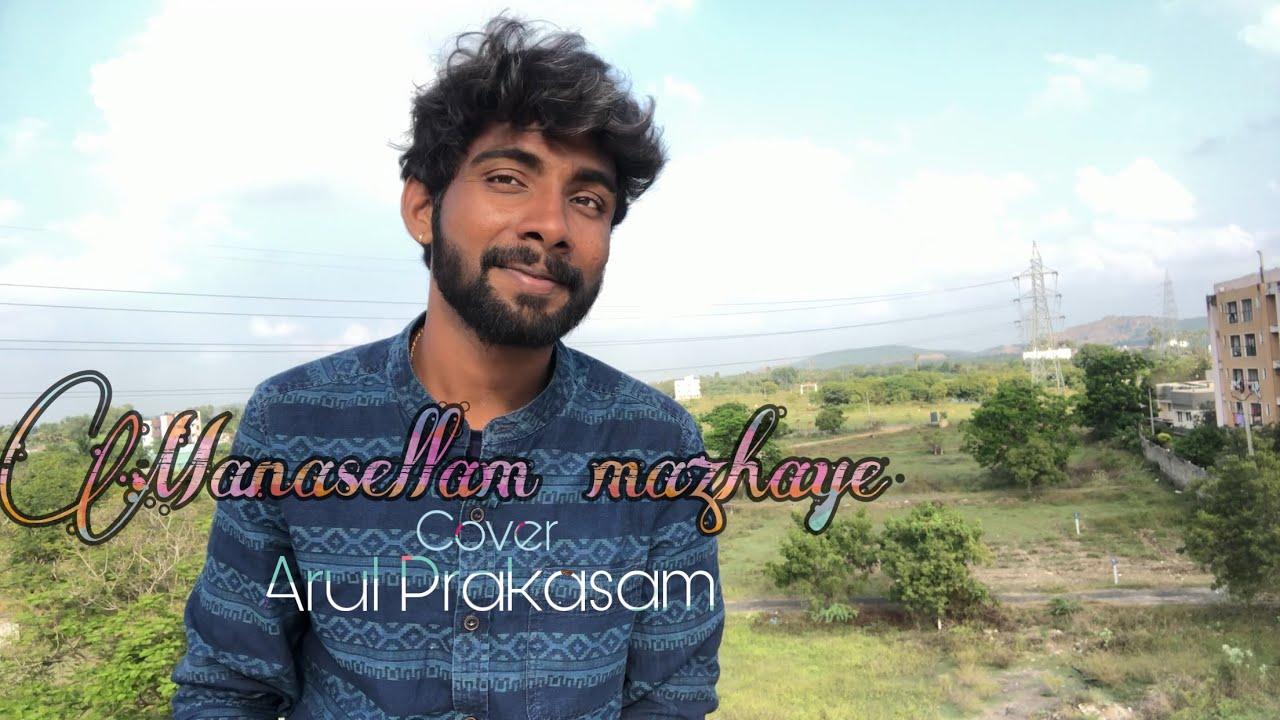 Manasellam mazhaiye cover Saguni GV Prakash Arul prakasam 