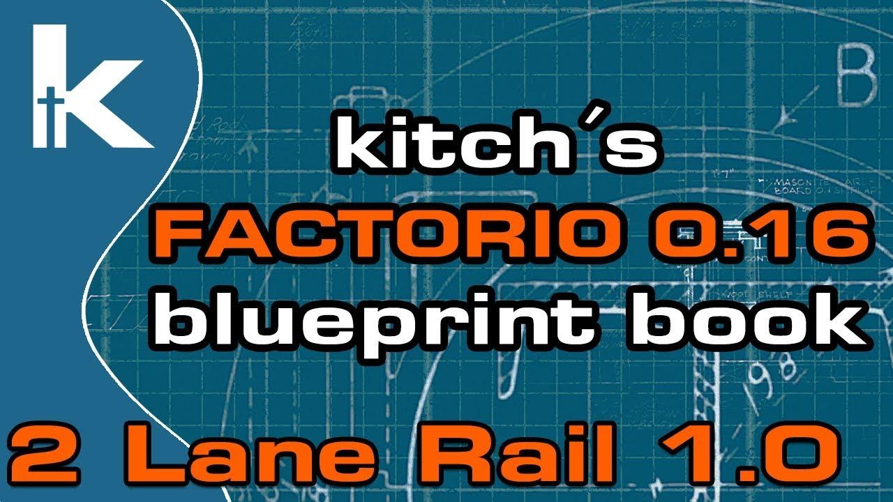Kitchs factorio 016 blueprint book 2 lane rail 10 youtube kitchs factorio 016 blueprint book 2 lane rail 10 malvernweather Image collections