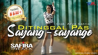 Download lagu Safira Inema - Ditinggal Pas Sayang Sayange (Official Music Video)
