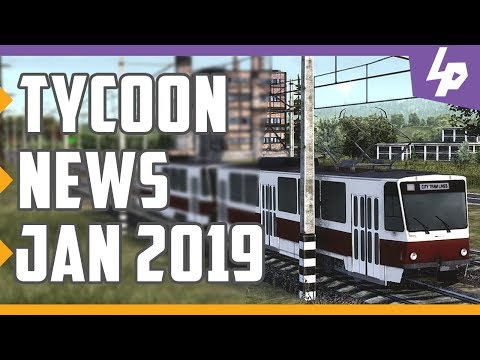 Tycoon and Business Management Game News - January 2019