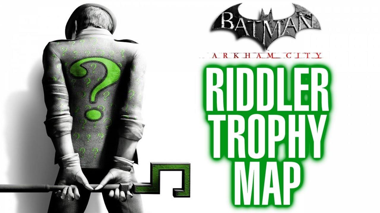 Batman Arkham City Riddler Trophy Map / Locations