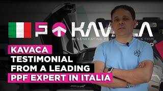 Kavaca - testimonial from a leading PPF expert in Italia