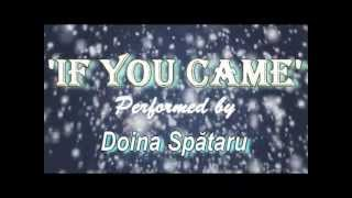 If you came [De-ar fi sa vii] - Doina Spataru - English Lyrics