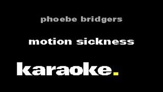 Phoebe Bridgers - Motion Sickness (Karaoke)
