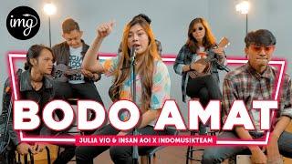 Bodo Amat - Julia Vio & Insan Aoi Ft. IndomusikTEAM | PETIK