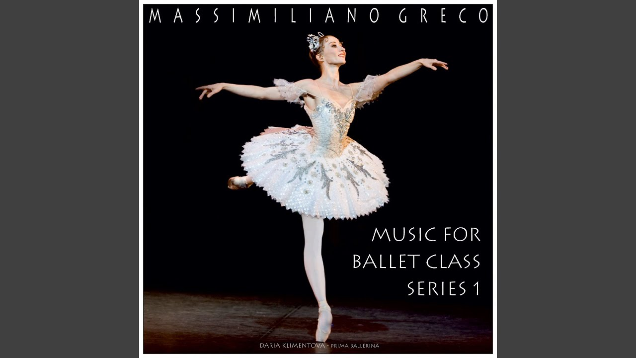 Music For Ballet Class Series 1 Stretching Youtube