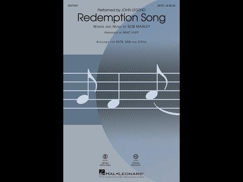 Redemption Song (SATB Choir) - Arranged by Mac Huff