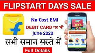 Flipkart Flipstart days sale & bank offer 2020 😍 | flipkart no cost emi | flipkart emi on debit card