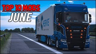TOP 10 ETS2 Mods Of June 2018 | Euro Truck Simulator 2 (ETS2 1.31)