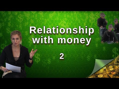 Relationship With Money. Part  2