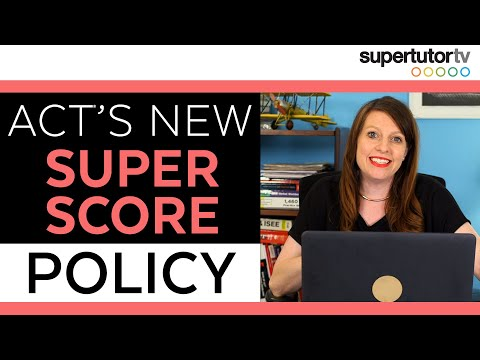ACT to allow students to retake individual sections: New Superscore Policy!