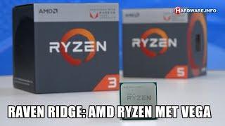 AMD Raven Ridge: Ryzen en Vega in één chip review - Hardware.Info TV (4K UHD)