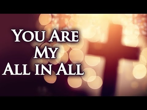 Download  You Are My All in All with s - Christian Hymns & Songs Gratis, download lagu terbaru