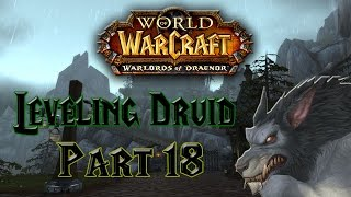 World of Warcraft - Leveling Druid Part 18 - Standing up to BULLYING (Story time)
