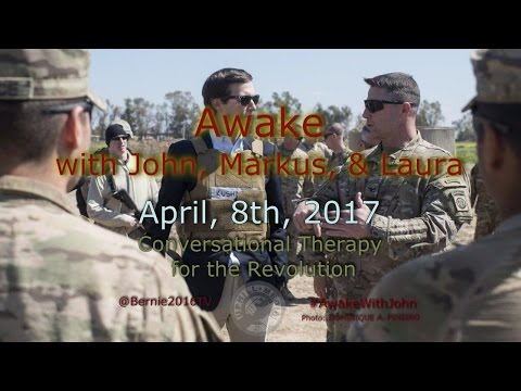 Awake...With John, Markus, & Laura - April 8th, 2017
