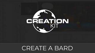 Creation Kit (Create a Bard)