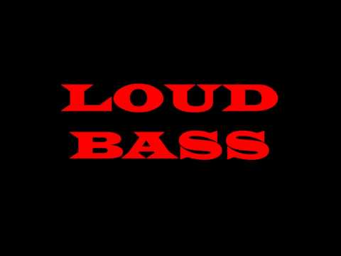 LOUD BASS FOR MEMES