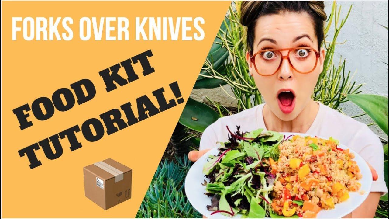 FORKS OVER KNIVES FOOD KIT TUTORIAL - YouTube