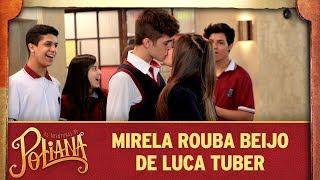 Mirela rouba beijo de Luca | As Aventuras de Poliana