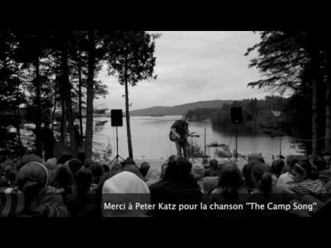 Camp Ouareau: La Chanson de Peter Katz - The Camp Song