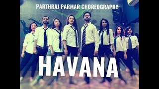 Camila Cabello, Daddy Yankee - Havana (Remix) | Dance Choreography | Parthraj Parmar