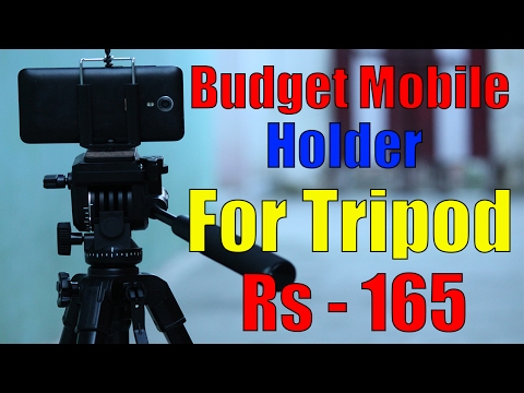 [Hindi - हिन्दी] Best Budget Mobile Holder Mount for Tripod | Unboxing & Hands on  - 2017