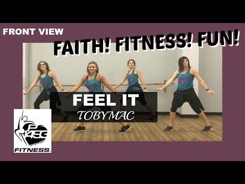 FEEL IT || TOBY MAC || P1493 FITNESS® || CHRISTIAN FITNESS