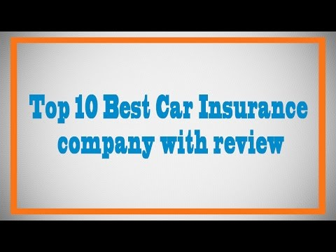 Top 10 Best Car Insurance company with review